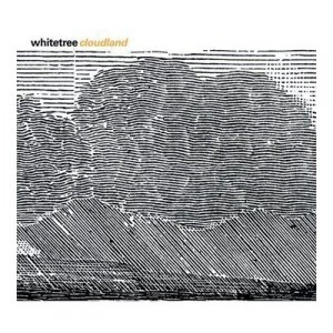 Whitetree - Cloudland
